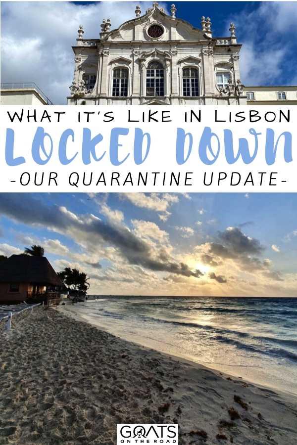 """""""What It's Like in Lisbon Lockdown Update"""
