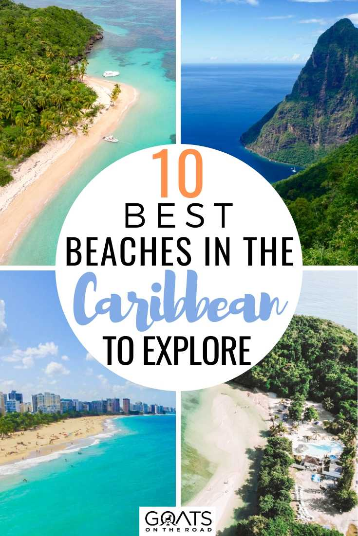 10 Best Beaches In The Caribbean to Explore
