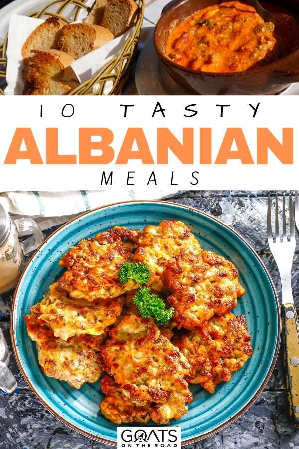 """10 Tasty Albanian Meals"
