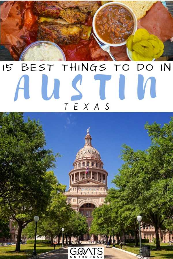"""""""15 Best Things To Do in Austin, Texas"""