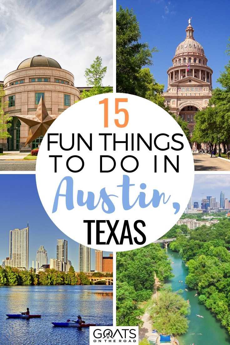 15 Fun Things To Do in Austin, Texas