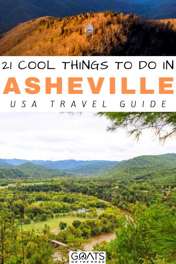 """""""21 Cool Things To Do in Asheville: USA Travel Guide"""
