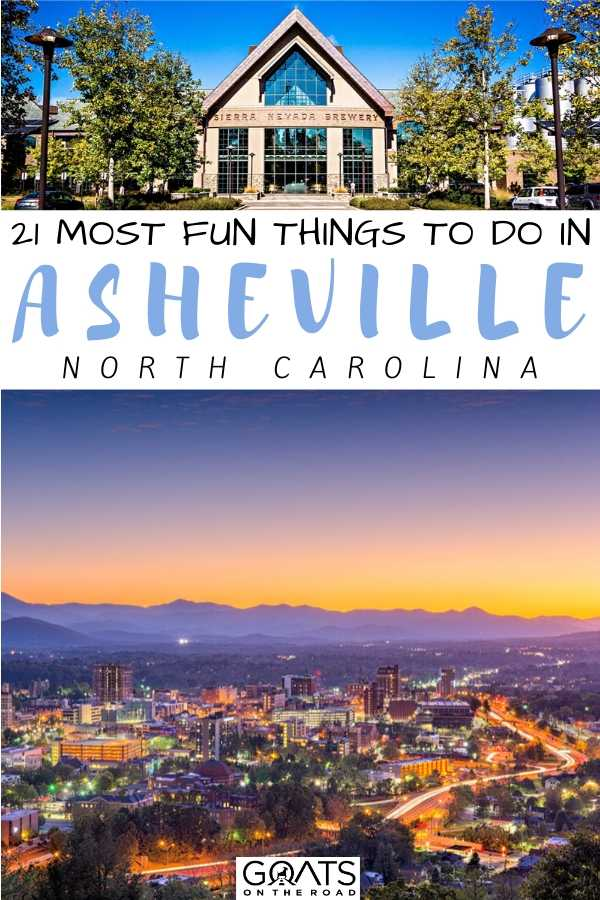 """""""21 Most Fun Things To Do in Asheville, North Carolina"""