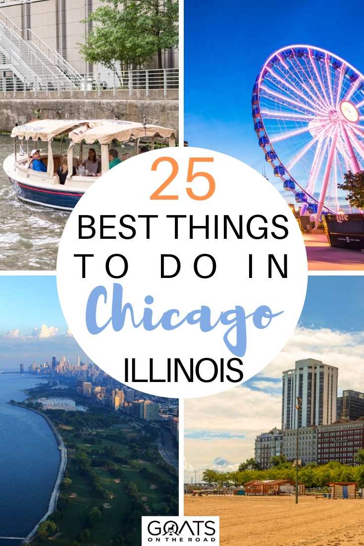 25 Best Things To Do in Chicago, Illinois