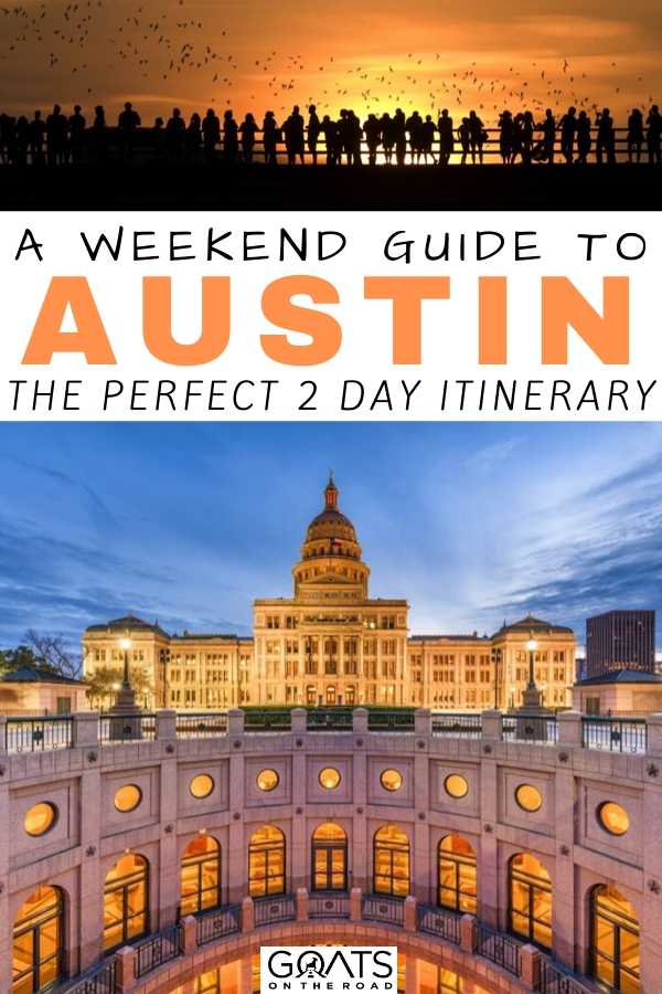 """""""A Weekend Guide To Austin"""