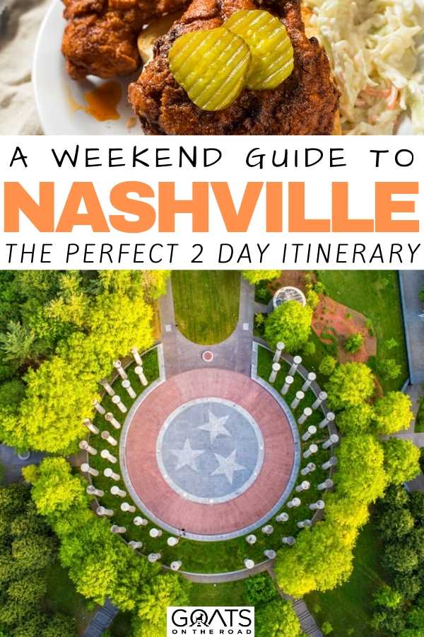 """A Weekend Guide To Nashville"
