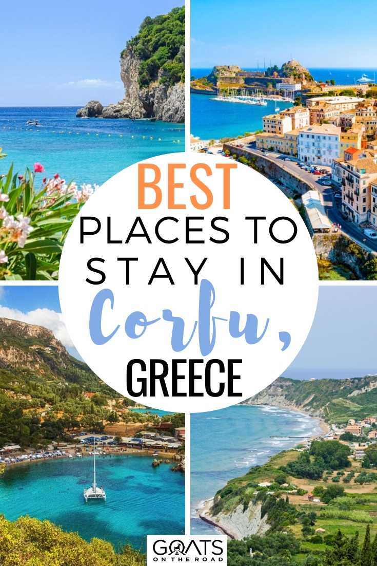 Best Places to Stay in Corfu, Greece