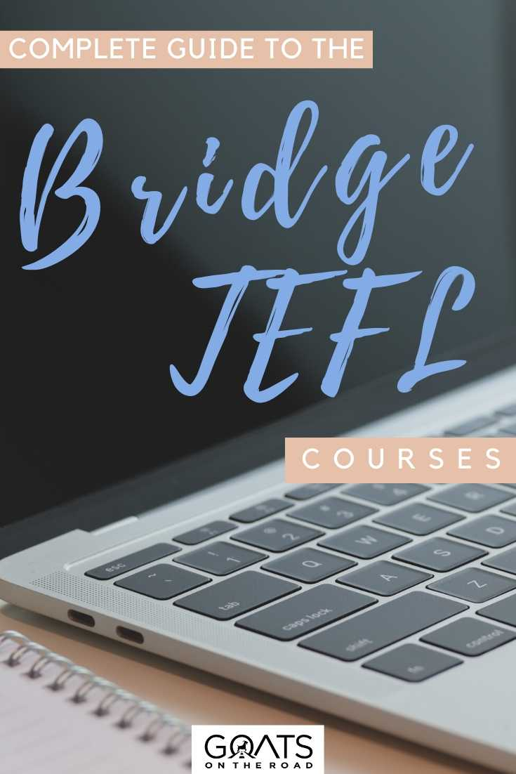 """""""Complete Guide To The Bridge TEFL Courses"""