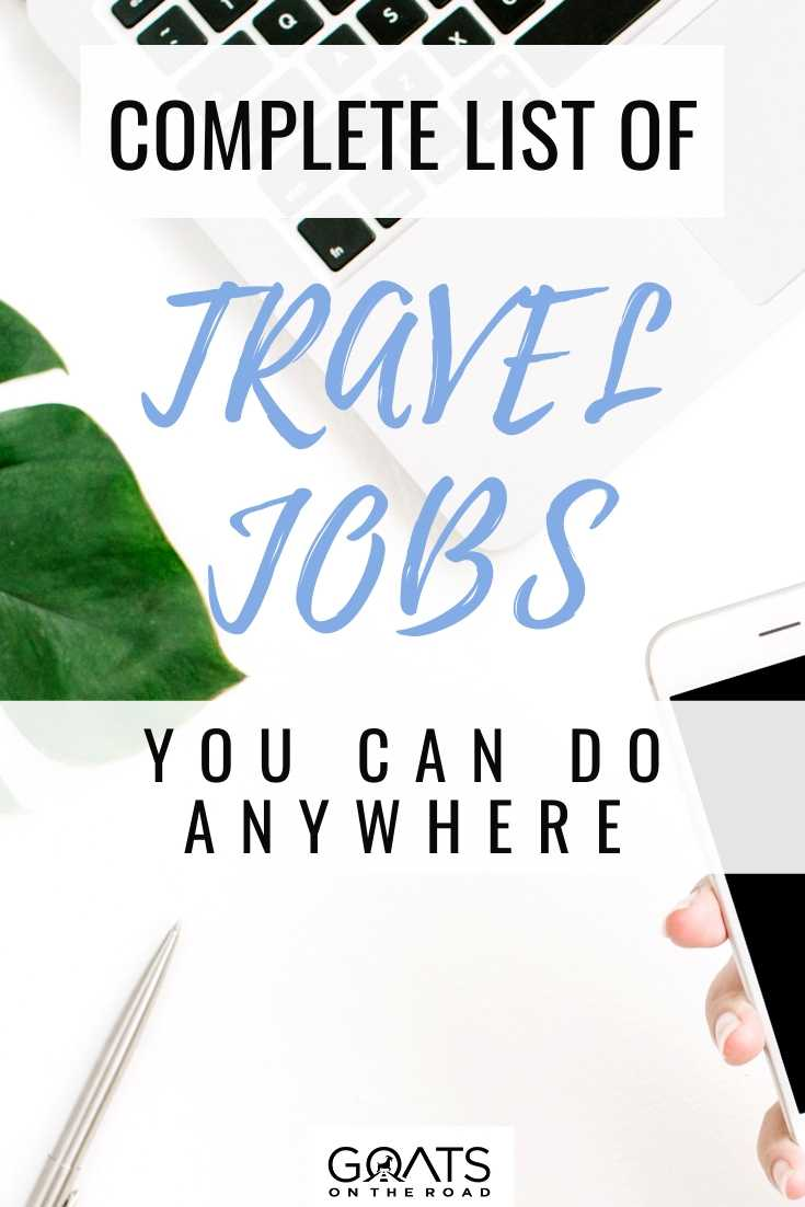 Complete List Of Travel Jobs You Can Do Anywhere
