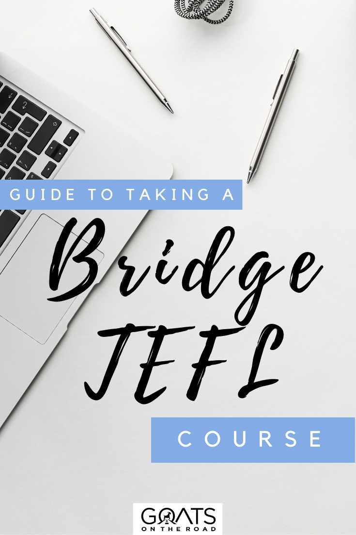 """""""Guide To Taking a Bridge TEFL Course"""