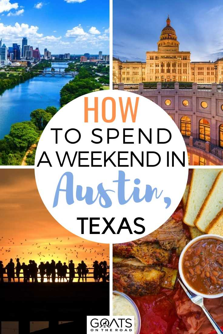 How To Spend A Weekend in Austin, Texas