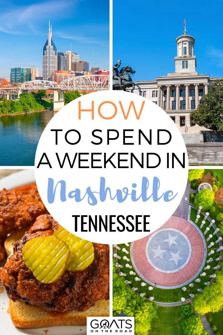 How To Spend A Weekend in Nashville, Tennessee