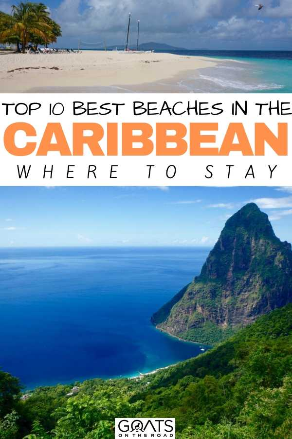 """Top 10 Best Beaches In The Caribbean & Where to Stay"