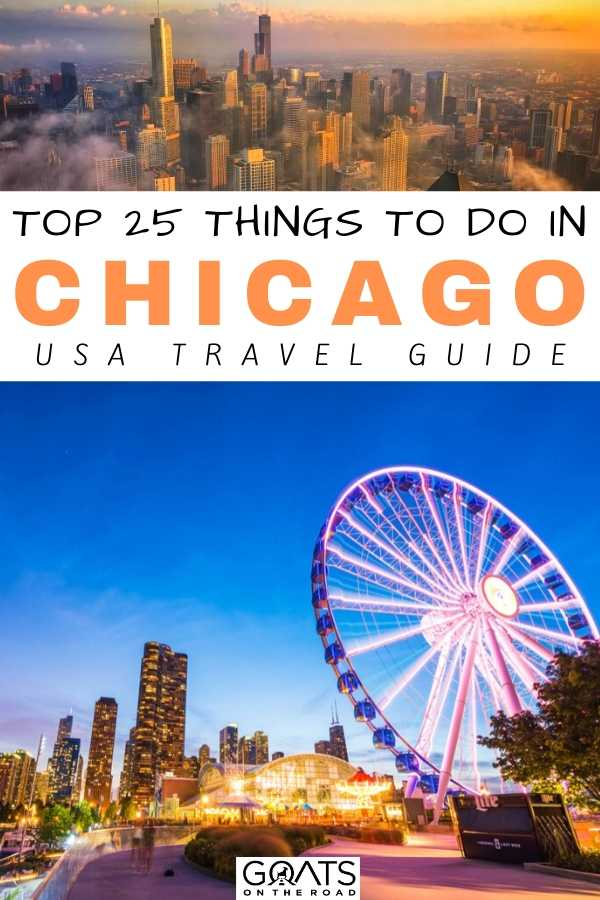 """""""Top 25 Things To Do in Chicago: USA Travel Guide"""