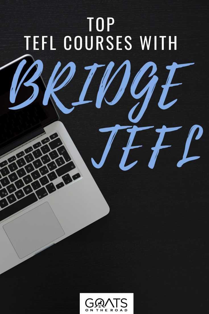 Top TEFL Courses With Bridge TEFL