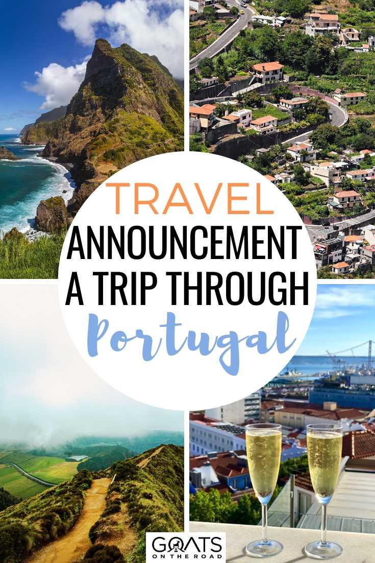 Travel Announcement! A Trip Through Portugal
