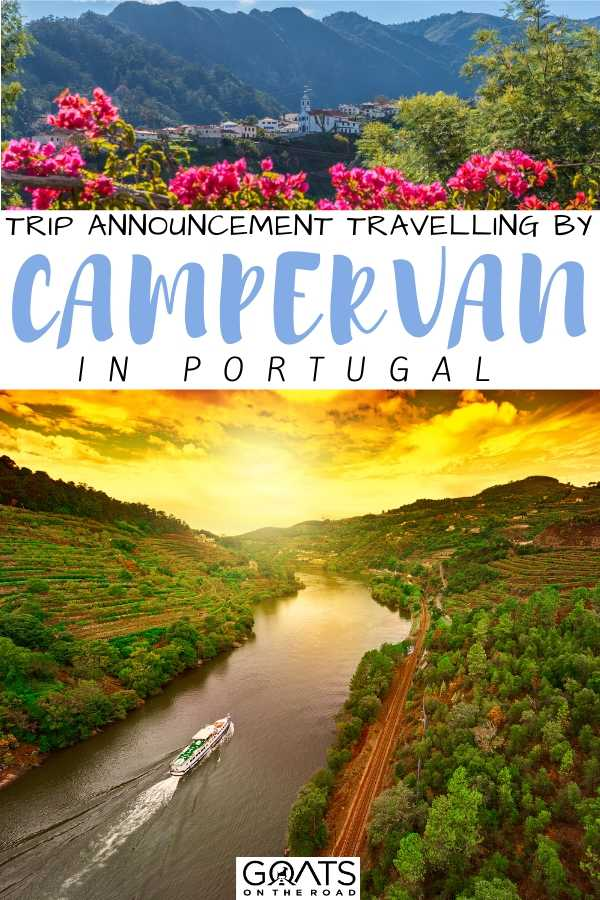 """""""Trip Announcement: Travelling By Campervan in Portugal"""