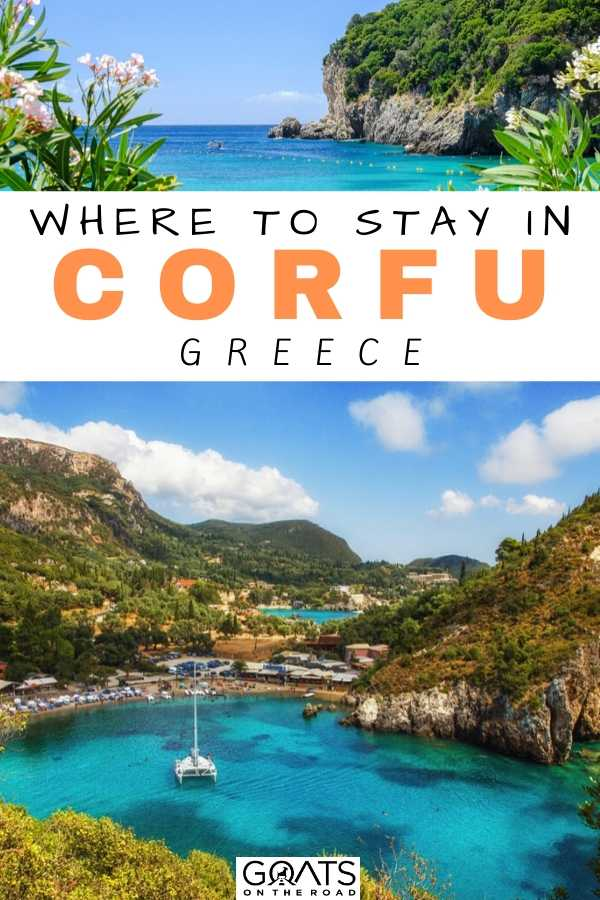 """Where to Stay in Corfu, Greece"