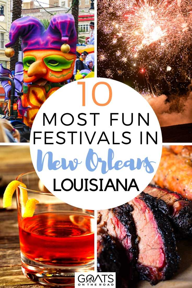10 Most Fun Festivals In New Orleans, Louisiana