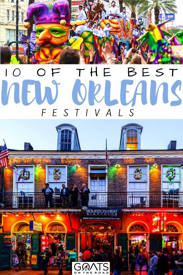 """""""10 Of The Best New Orleans Festivals"""