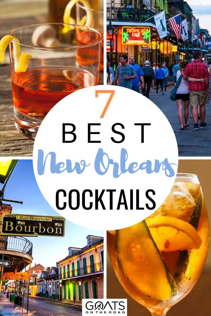 7 Best New Orleans Cocktails