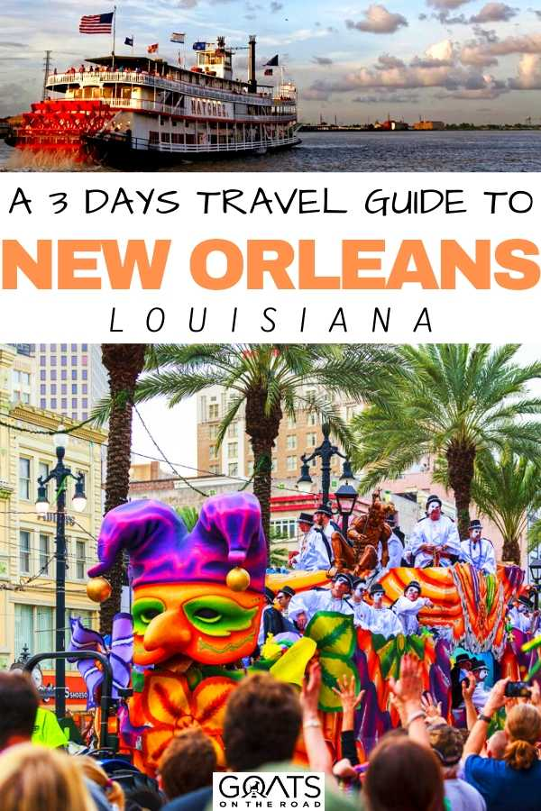 """""""A 3 Days Travel Guide To New Orleans"""