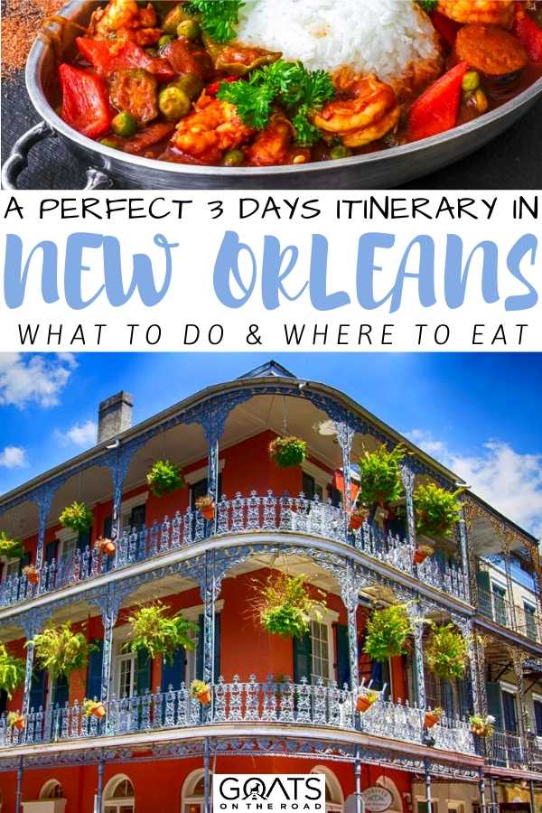 """""""A Perfect 3 Days Itinerary in New Orleans"""