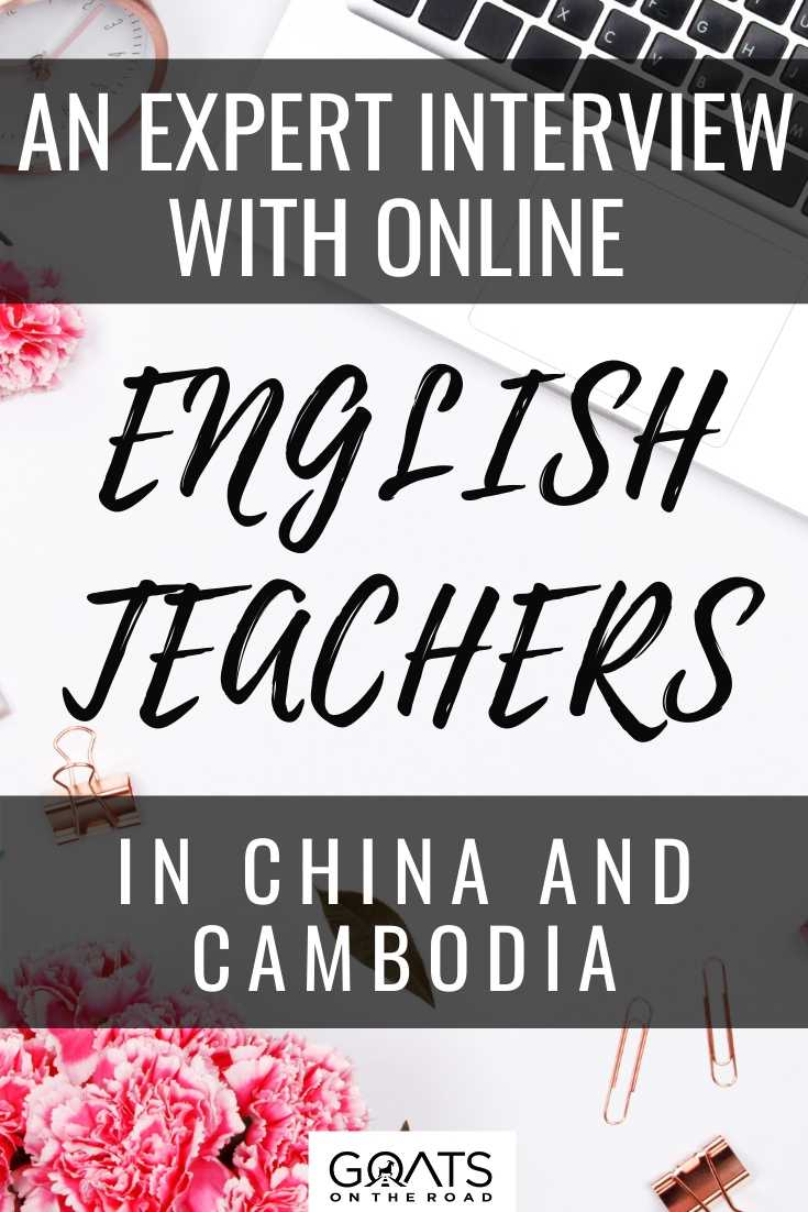 An Expert Interview With Online English Teachers in China and Cambodia