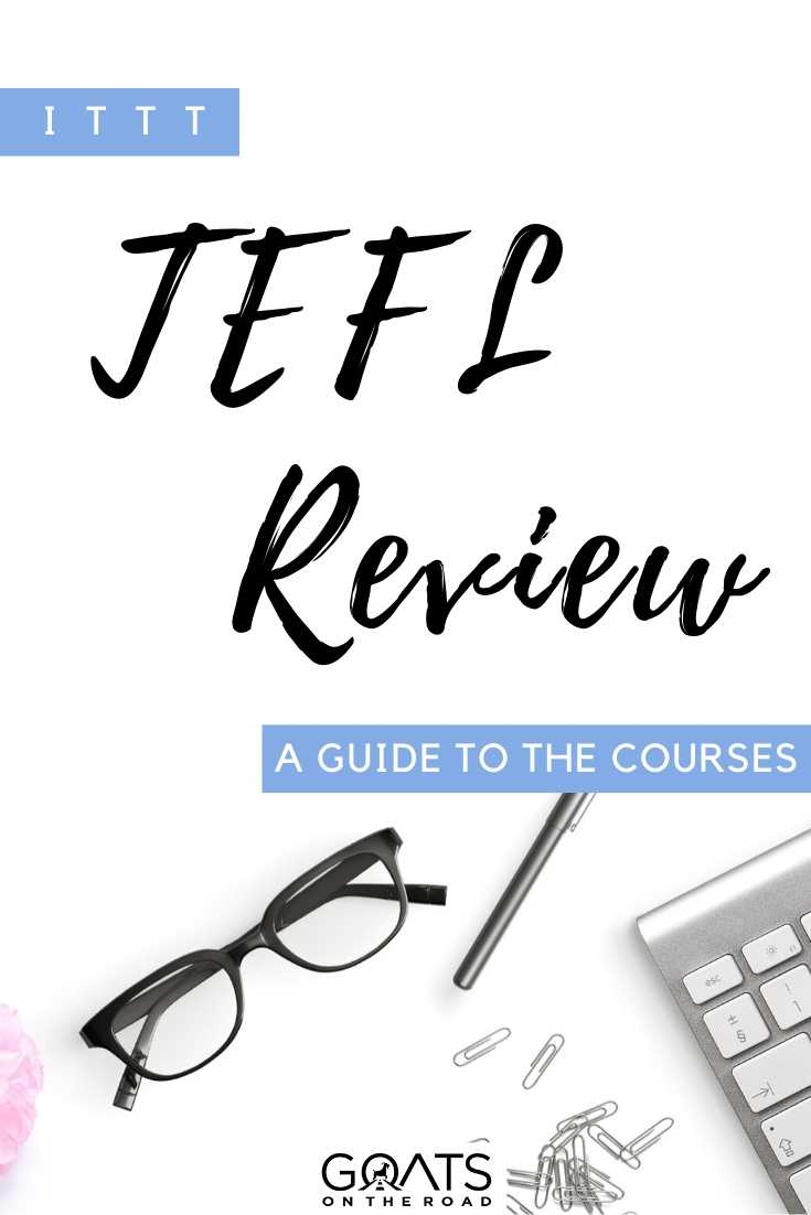 """ITTT TEFL Review A Guide To The Courses"