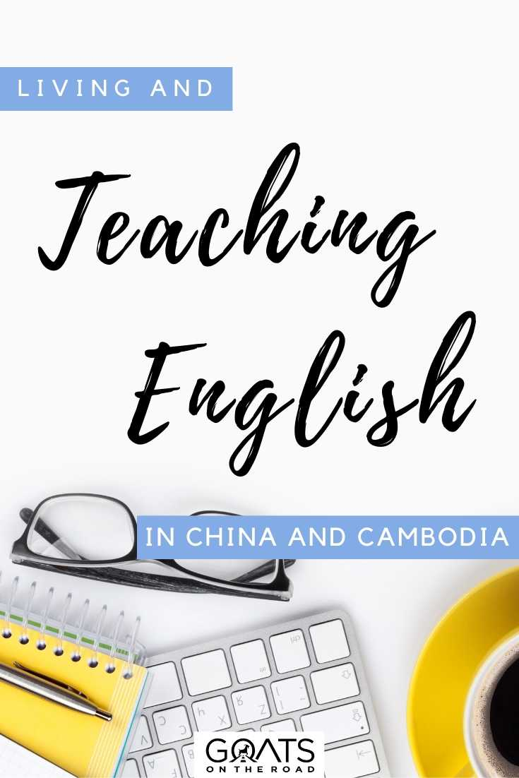 """Living and Teaching English in China and Cambodia"