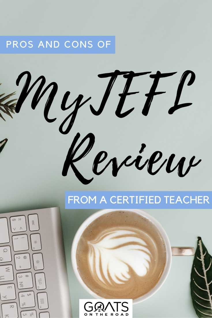 """Pros and Cons Of MyTEFL: Review From A Certified Teacher"