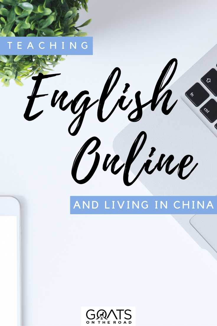 """Teaching English Online and Living in China"