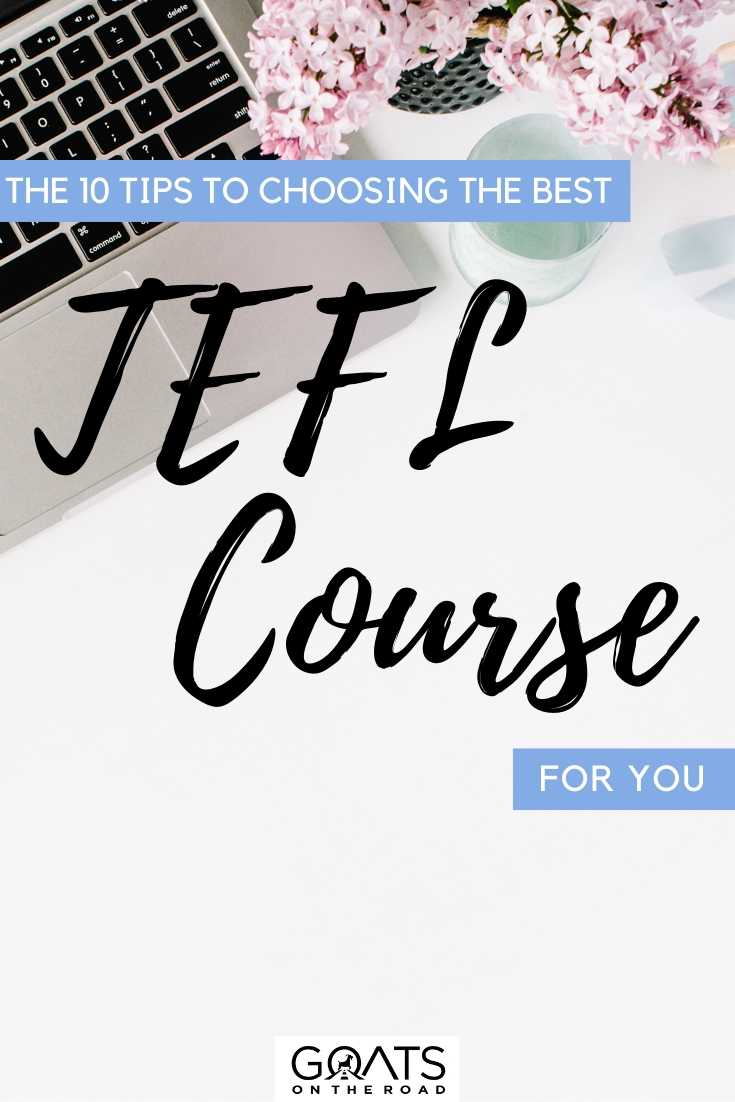 """""""The 10 Tips to Choosing the Best TEFL Course For You"""