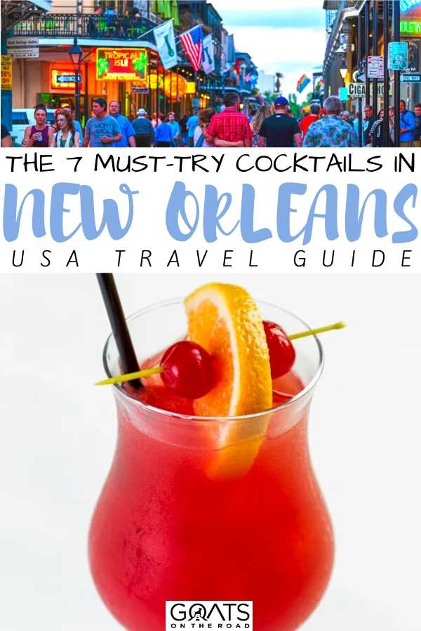 """The 7 Must-Try Cocktails in New Orleans"