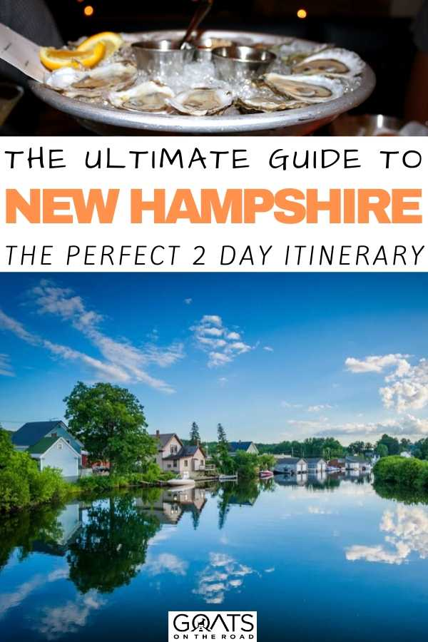 """""""The Ultimate Guide To New Hampshire"""