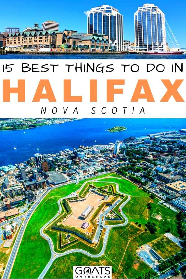 """""""15 Best Things To Do in Halifax, Nova Scotia"""