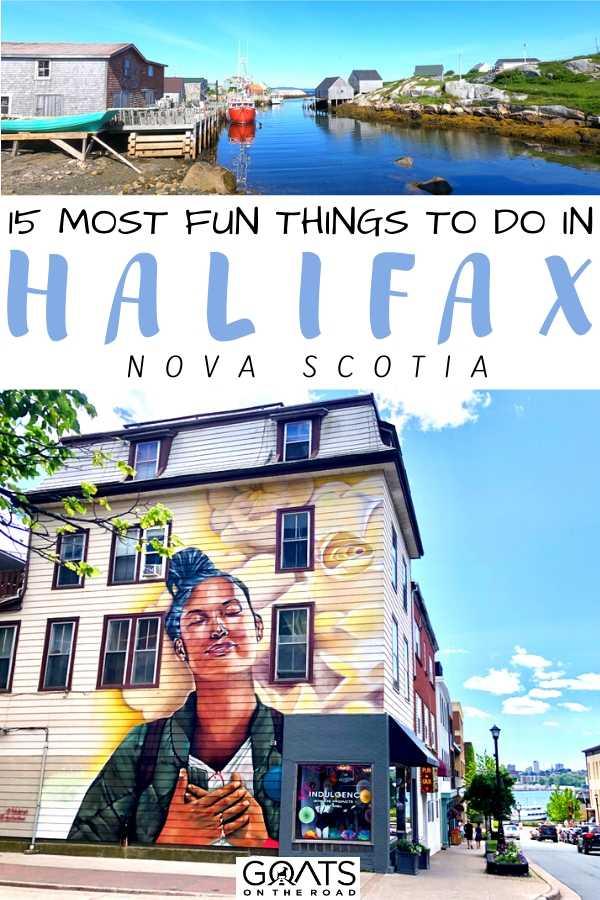 """15 Most Fun Things To Do in Halifax, Nova Scotia"