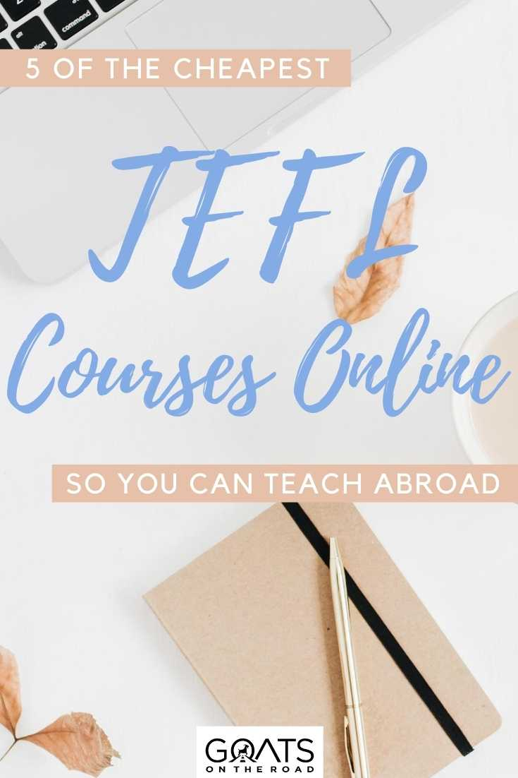 """""""5 Of The Cheapest TEFL Courses Online So You Can Teach Abroad"""