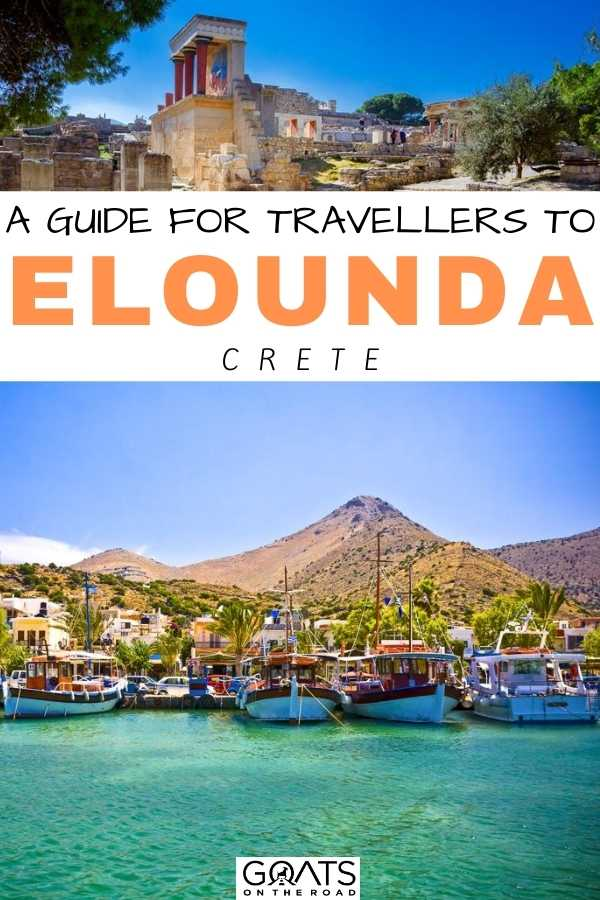 """""""A Complete Guide For Travellers To Elounda Crete"""