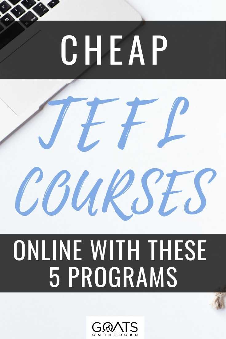Cheap TEFL Courses Online With These 5 Programs