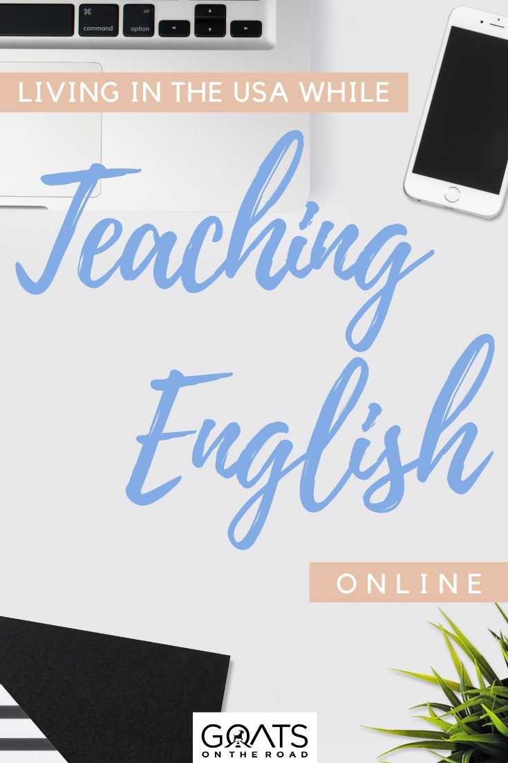 """""""Living in The USA While Teaching English Online"""