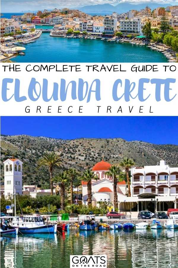 """The Complete Travel Guide To Elounda, Crete"