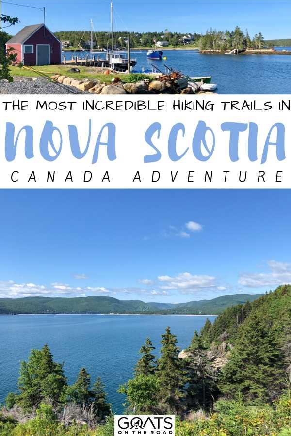 """The Most Incredible Hiking Trails in Nova Scotia"