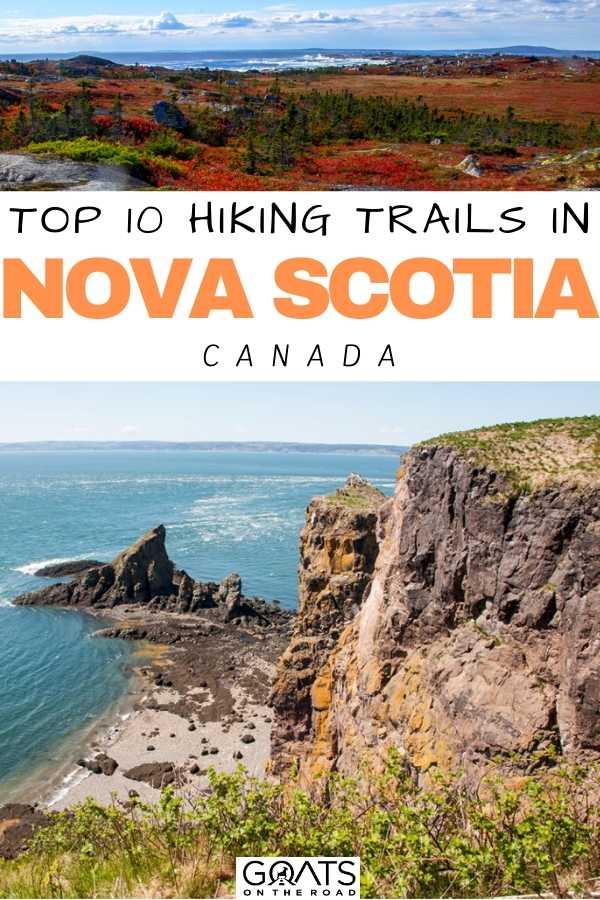 """""""Top 10 Hiking Trails in Nova Scotia"""
