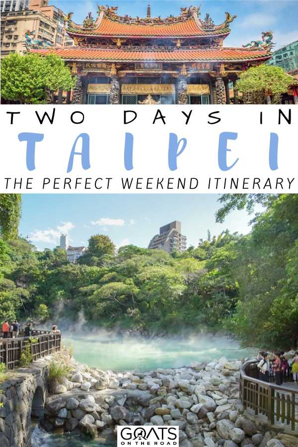 """Two Days in Taipei"
