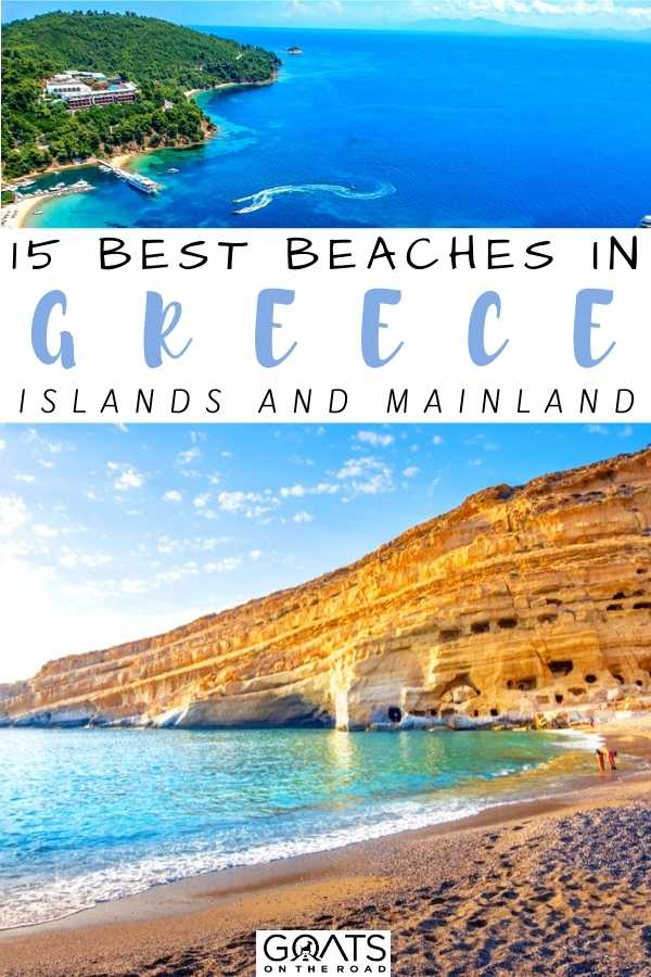 """""""15 Best Beaches in Greece (Islands and Mainland)"""