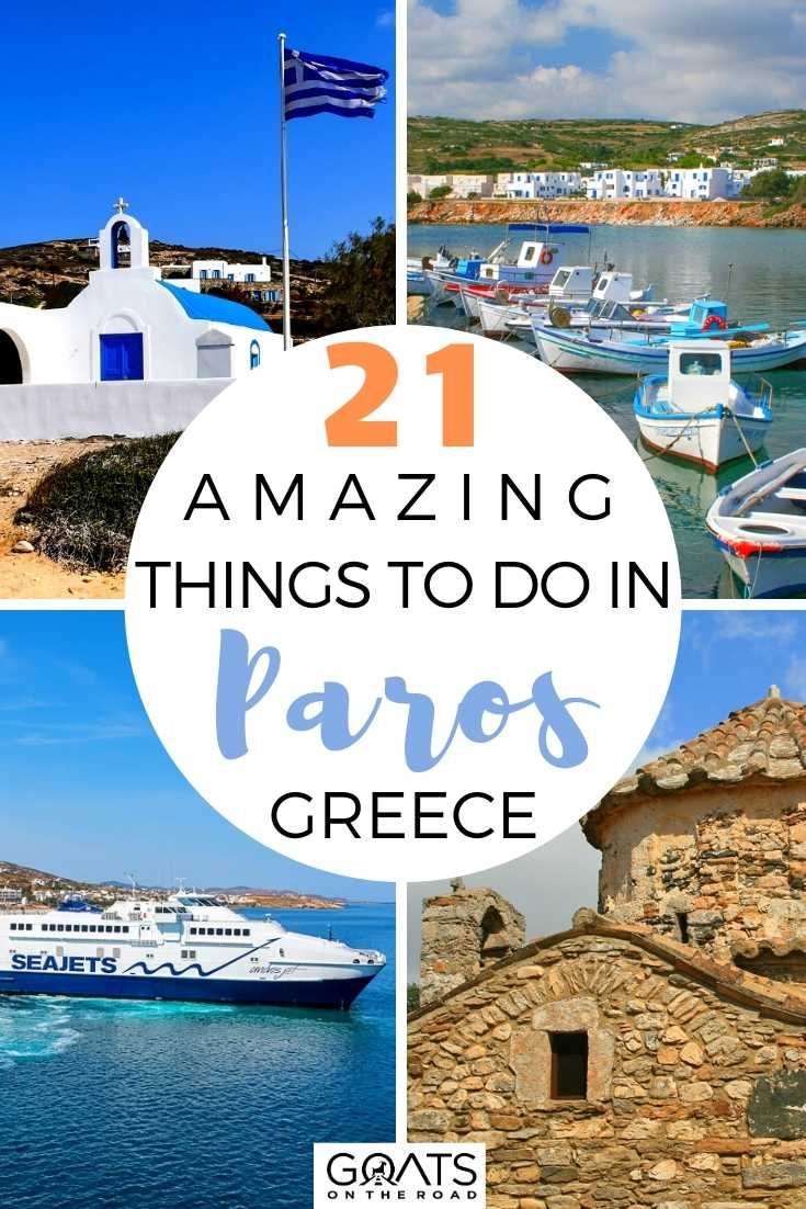 21 Amazing Things To Do in Paros, Greece