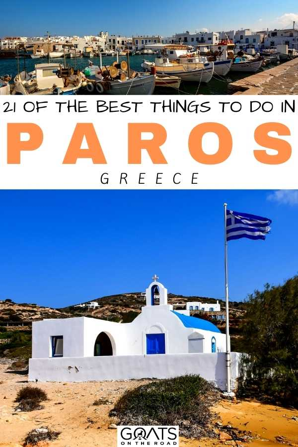 """""""21 Of The Best Things To Do in Paros, Greece"""