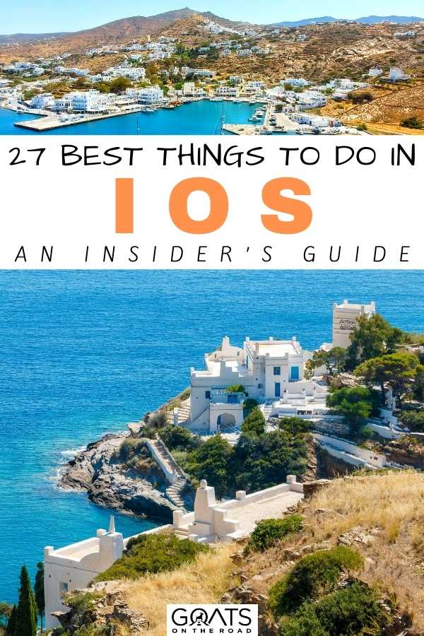 """27 Best Things To Do in Ios: An Insider's Guide"