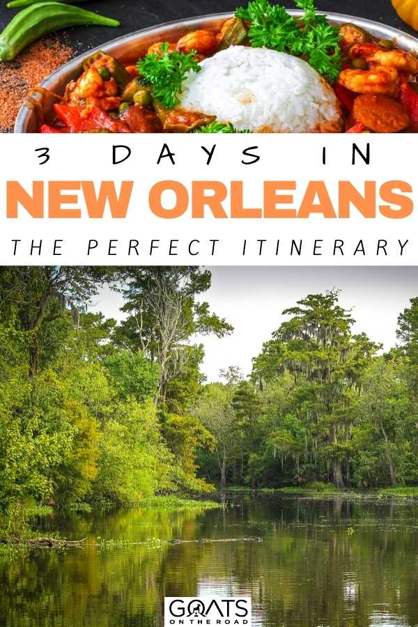 """3 Days in New Orleans: The Perfect Itinerary"
